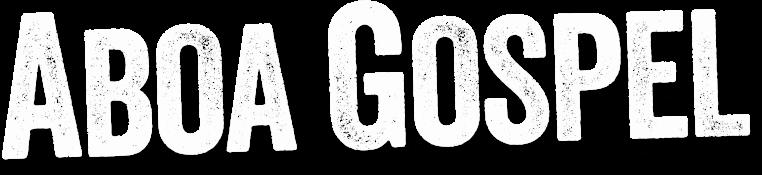 Aboa Gospel